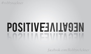 Turn your negatives into positives